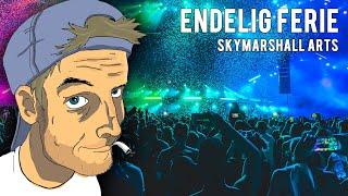 SkyMarshall Arts - Endelig Ferie