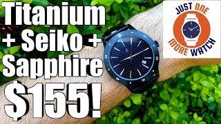 Titanium + Seiko + Sapphire = $155!!