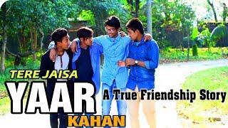 YAARA TERI YARI || Jeet II RAHUL JAIN || HEART TOUCHING FRIENDSHIP STORY ||