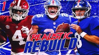 Daniel Jones Is The NEW Starter! + Drafting Jerry Jeudy | Giants Madden 20 Realistic Rebuild | Ep 1