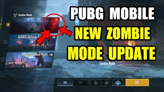 PUBG Mobile New Zombie Mode Update ? Release date Confirm ?