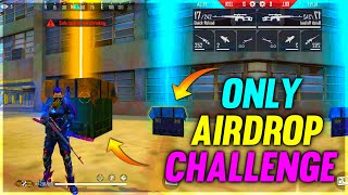 Airdrop Only Gun Challenge    Garena Free Fire - Desi Gamers    Part 2