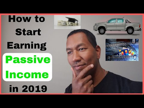 How to Start Earning Passive Income in 2019
