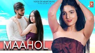 Maahol(Official ) New Haryanvi Dj Songs Haryanavi 2019 | Sandy ,Sanchita|Vohm