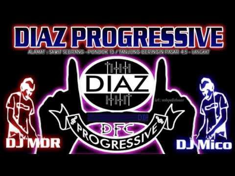 DJ Seassion 2 Purnama Merindu MIX TERBARU 2016 VERSI DIAZ PROGRESSIVE DJ MDR DAN DJ MICO   Live