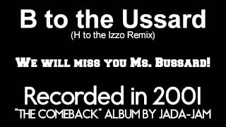 B to the Ussard (H to the Izzo Remix)