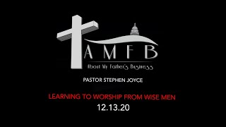 AMFBGRACE - LEARNING TO WORSHIP FROM WISEMEN - 12.13.20