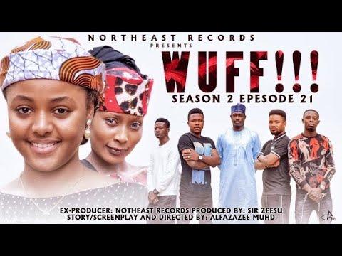 Download ( WUFF!! Season 2 Episode 21 ) Ali Nuhu Abdul M Shareef Lilin Baba  Azima Gidan Badamasi Soja boy