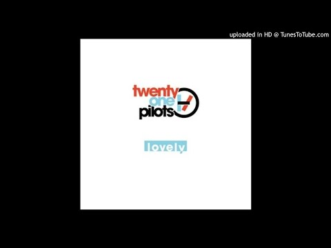 twenty one pilots: Lovely (Filtered Instrumental)