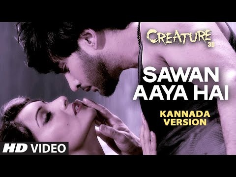 Sawan Aaya Hai Full Video Song (Kannada Version) | Creature 3D | Aman Trikha, Khushbu Jain