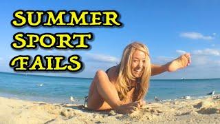 Summer Sport Fails