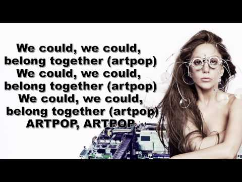 Lady Gaga  ARTPOP (Lyrics On Screen)