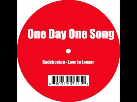 Kadebostan - Love in Looxor