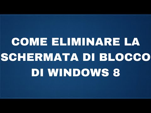 Come eliminare la schermata di blocco su Windows 8 - YouTube