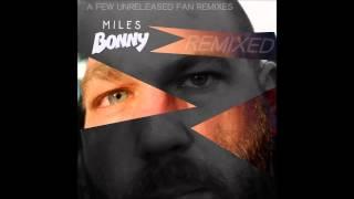 Miles Bonny - Nothin But You (Spinnerty Remix)
