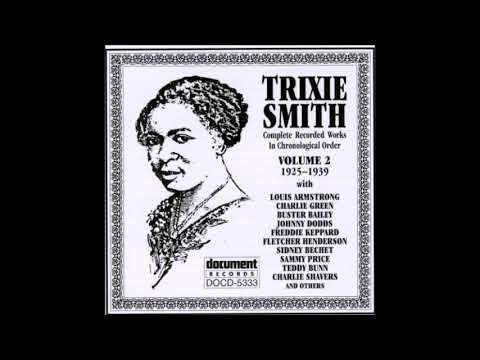 died Sep. 21, 1943 Trixie Smith