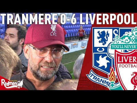 'I Was Surprised I Saw So Many Good Things!' | Tranmere v Liverpool 0-6 | Klopp Post Match Interview