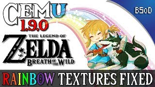 Cemu 1.9.0 | Rainbow Textures Fixed | Zelda Breath of the Wild