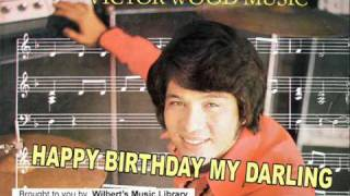 HAPPY BIRTHDAY MY DARLING - Victor Wood