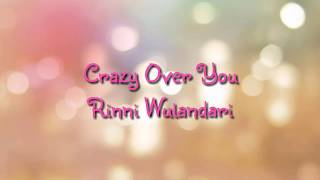 Rinni Wulandari - Crazy Over You  Lyric Video