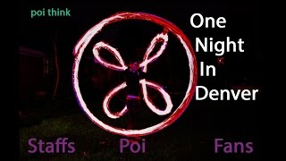 poi think: One Night in Denver: Staffs Poi Fans