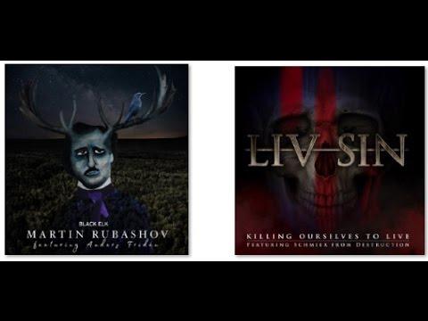 new music Liv Sin feat. Schmier (Destruction) - Martin Rubashow feat. Andes Friden (In Flames)