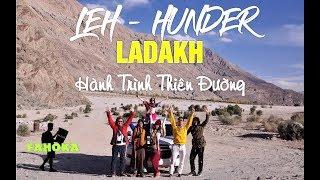 Hành Trình Hymalaya Vlog-01: Leh Bắc Ấn tiểu Tây Tạng & Cung đường cao nhất TG