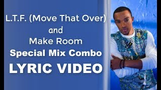 Jonathan McReynolds L R F  Move That Over and Make Room SPECIAL BLEND LYRIC VIDEO