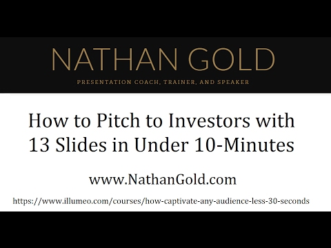 How To Pitch To Investors With 13 Slides In Under 10 Minutes
