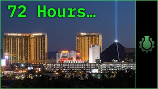 72 Hours in Las Vegas