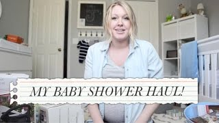 MY BABY SHOWER HAUL VIDEO!