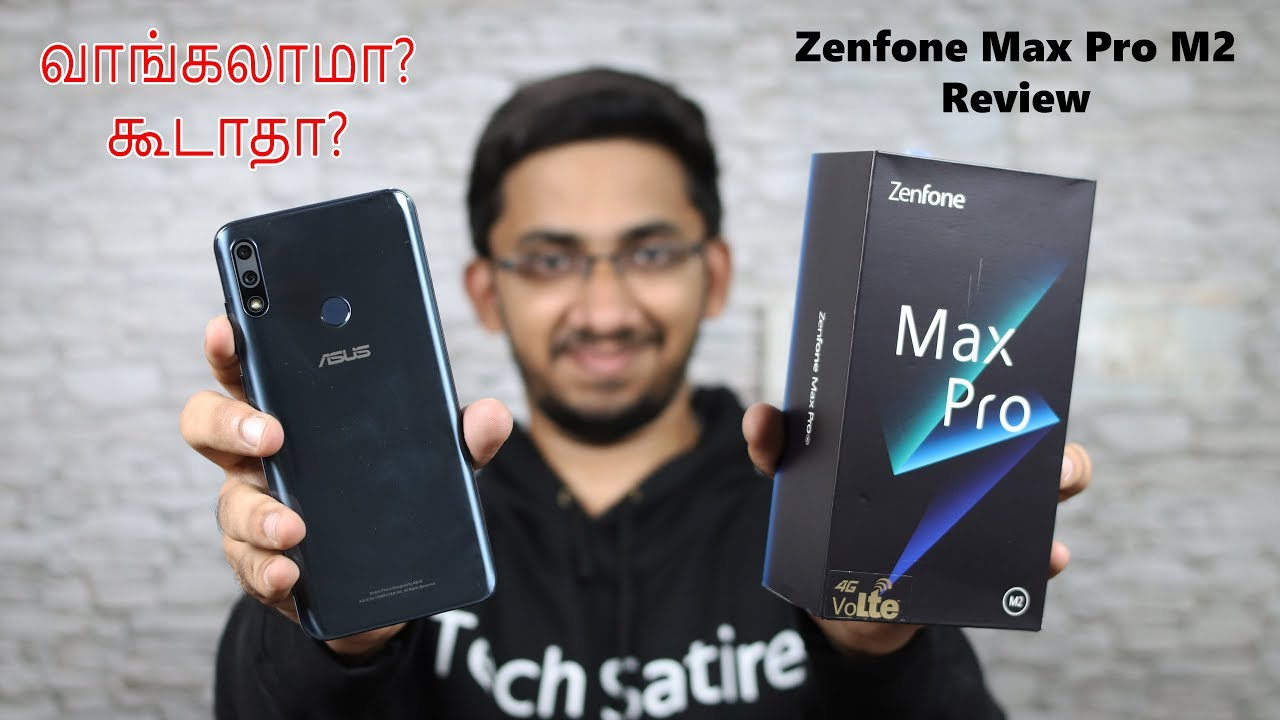 Asus Zenfone Max Pro M2 Full Review with Pros & Cons in Tamil -Best Budget Smartphone under Rs 1