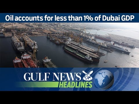 Oil accounts for less than 1% of Dubai GDP - GN Headlines