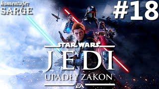 Zagrajmy w Star Wars Jedi: Upadły Zakon PL (100%) odc. 18 - Żyjący las