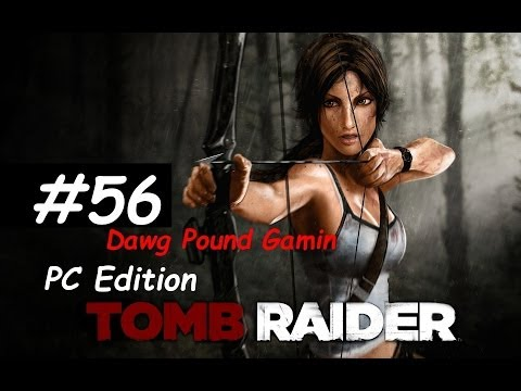 Tomb Raider 2013 Part 56 Commentary Walkthrough Nonlinear Ga