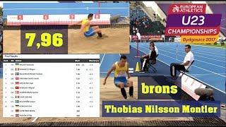 Thobias Nilsson Montler 7,96 - brons - längd - U23-EM, Bydgoszcz - 14 jul 2017