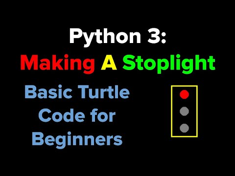 Python 3 Making A Stoplight For Beginners Youtube