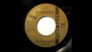 "7"" Glen Washington/Ruff Cut Band/Matic Horns - Give Jah Praise Everday/Maroons Riddim"