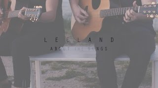 About The Songs // Leeland // Invisible