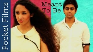 Romantic Short Film - Meant To Be  | Love Story | Pocket Films