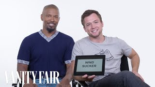 Jamie Foxx and Taron Egerton Teach You Medieval Slang | Vanity Fair