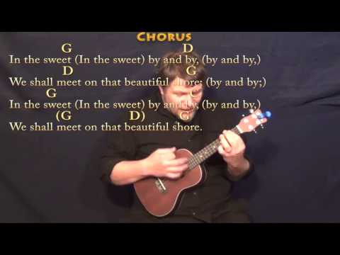 Sweet By and By - Ukulele Cover Lesson in G with Chords/Lyrics