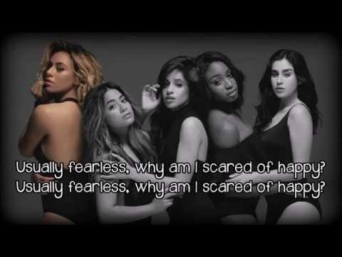 Fifth Harmony - Scared Of Happy (lyrics on screen)