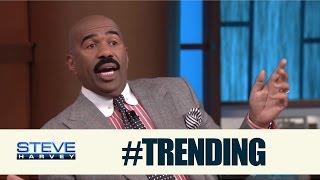 #Trending: I want white woman money! || STEVE HARVEY