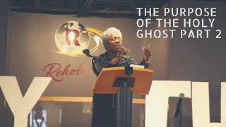 """The Purpose of the Holy Ghost Part 2"" Pastor Yolanda M. Hunt // Sunday 1-20-19"