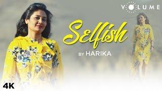 Selfish By Harika | Salman Khan | Race 3 | Bollywood Cover Songs | Romantic Covers