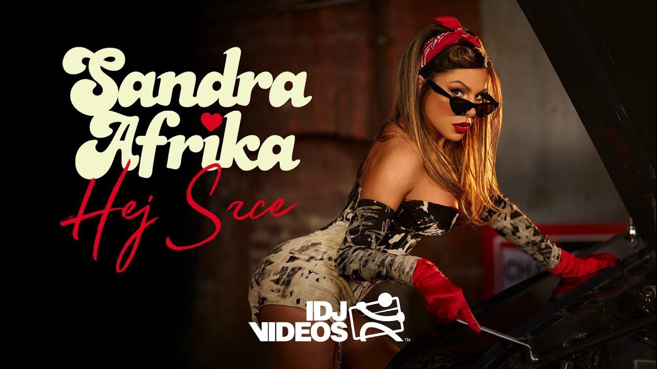 SANDRA AFRIKA - HEJ SRCE (OFFICIAL VIDEO)