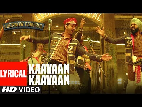 """Kaavaan Kaavaan"" Lyrical Video 