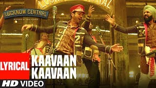 """Kaavaan Kaavaan"" Lyrical Video | Lucknow Central | Farhan Akhtar, G …"