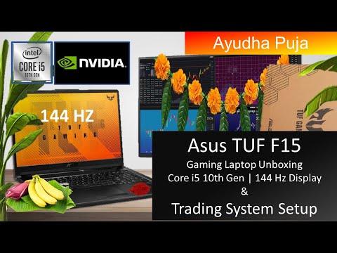 Asus TUF Gaming Laptop F15 Unboxing | Core i5 10th Gen | 144 Hz Display | Trading System Setup